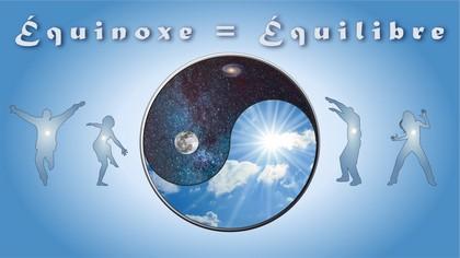 Equinoxe // Equibre  – vendredi 22mars