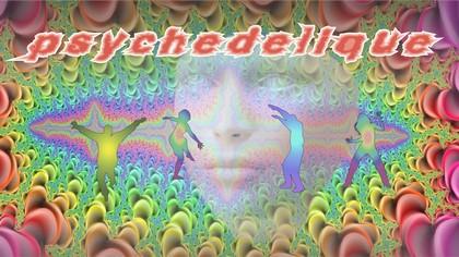 Psychédélic – samedi 6avril